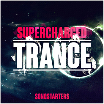 Сэмплы Trance Euphoria Supercharged Trance Songstarters