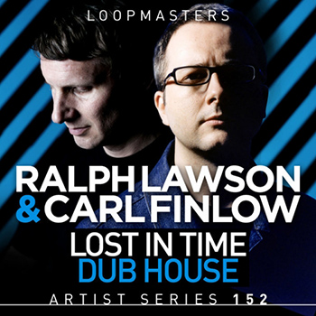 Сэмплы Loopmasters - Ralph Lawson and Carl Finlow - Lost In Time Dub House