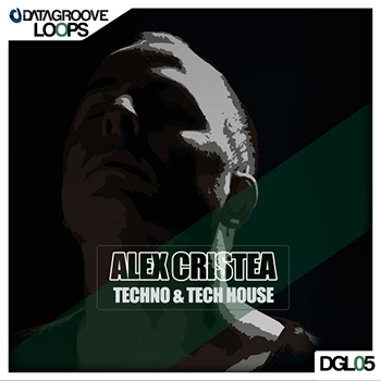 Сэмплы Datagroove Loops - Alex Cristea - Techno and Tech-House