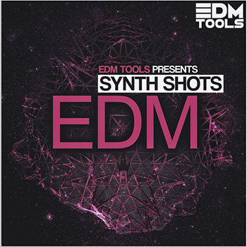 Сэмплы EDM Sample Tools - EDM Synth Shots