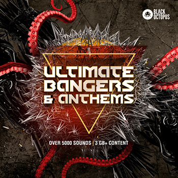 Сэмплы Black Octopus Sound - Ultimate Bangers and Anthems