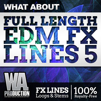 Сэмплы эффектов - WA Production What About Full Length EDM FX Lines 5