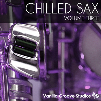 Сэмплы саксофона -  Vanilla Groove Studios Chilled Sax Vol 3