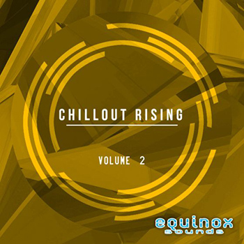 Сэмплы Equinox Sounds Chillout Rising Vol 2