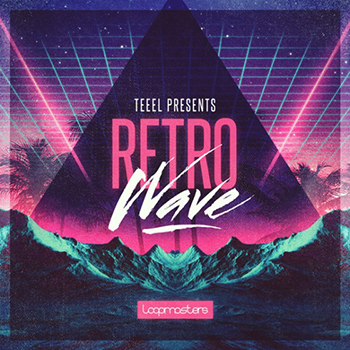 Сэмплы Loopmasters - Teeel Presents - Retro Wave