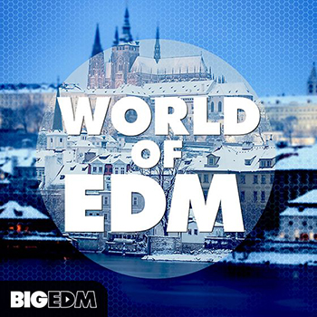 Сэмплы Big EDM World Of EDM