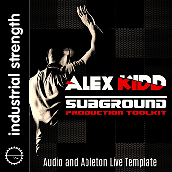 Сэмплы Industrial Strength - DJ Alex Kidd – Subground Production Toolkit
