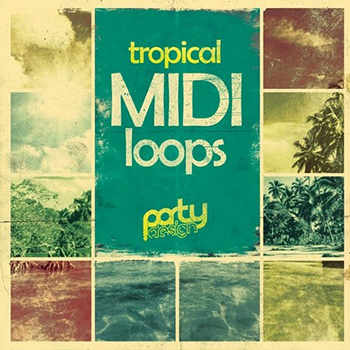 MIDI файлы - Party Design Tropical MIDI Loops Vol 1