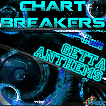 Сэмплы Fox Samples Chart Breakers Getta Anthems