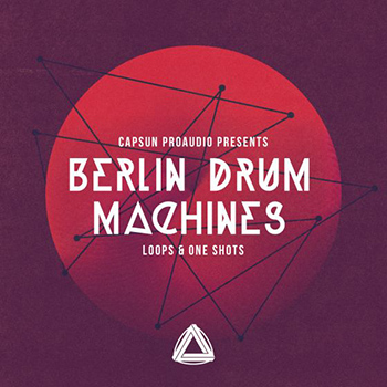 Сэмплы CAPSUN ProAudio Berlin Drum Machines