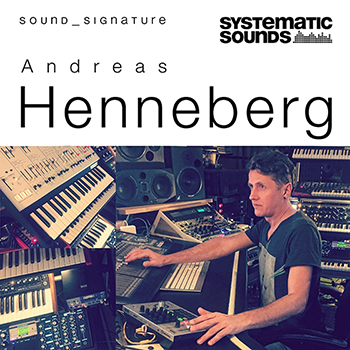 Сэмплы Systematic Sounds Andreas Henneberg-Sound Signature
