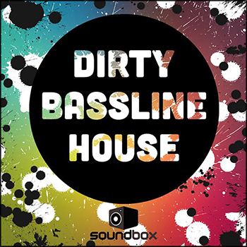 Сэмплы Soundbox - Dirty Bassline House