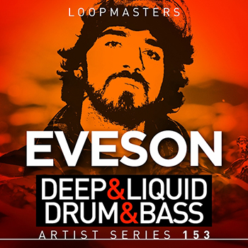 Сэмплы Loopmasters - Eveson Deep and Liquid Drum and Bass