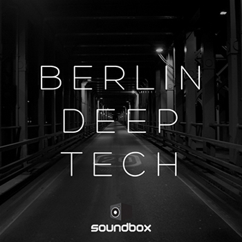 Сэмплы Soundbox - Berlin Deep Tech