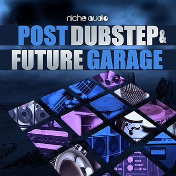 Сэмплы Niche Audio - Post Dubstep and Future Garage (Ableton Live)
