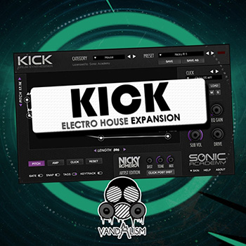 Пресеты Vandalism KICK Electro House Expansion