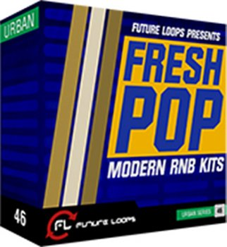 Сэмплы Future Loops Fresh Pop-Modern RNB Kits