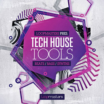 Сэмплы Loopmasters - Tech House Tools
