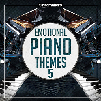 Сэмплы Singomakers - Emotional Piano Themes Vol 5