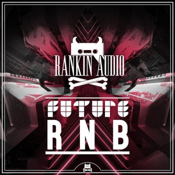 Сэмплы Rankin Audio - Future R&B