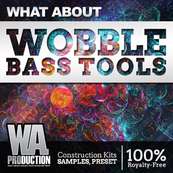 Сэмплы WA Production What About Wobble Bass