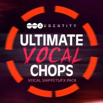 Сэмплы Audentity Ultimate Vocal Chops