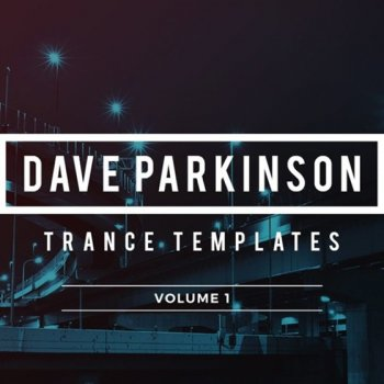 Проекты Sample Foundry Dave Parkinson Trance Templates Volume 1 for Logic Pro X