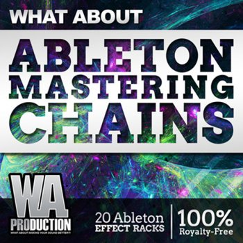 Проекты WA Production What About Ableton Mastering Chains
