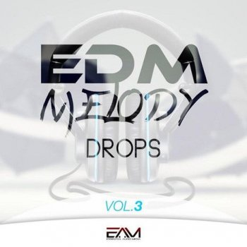 Сэмплы и MIDI - Essential Audio Media EDM Melody Drops Vol 3