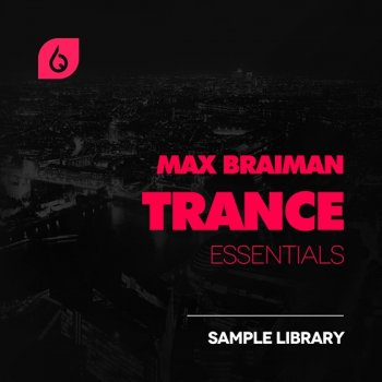 Сэмплы Freshly Squeezed Samples - Max Braiman Trance Essentials