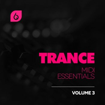 MIDI файлы - Freshly Squeezed Samples - Trance MIDI Essentials Volume 3