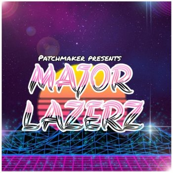 Пресеты Patchmaker MAJOR LAZERZ For Massive