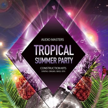 Сэмплы Audio Masters - Tropical Summer Party