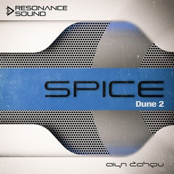 Пресеты Aiyn Zahev Sounds – DUNE 2 SPICE Vol.2