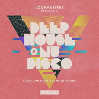 Сэмплы Loopmasters - Deep House and Nu Disco