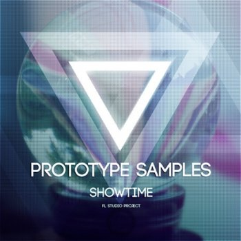 Проект Prototype Samples Showtime For FL Studio