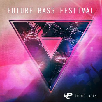 Сэмплы Prime Loops Future Bass Festival