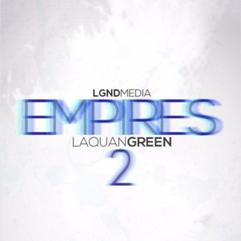 Сэмплы LGND Media Empires Laquan Green 2
