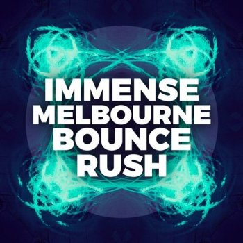 Сэмплы Immense Sounds Immense Melbourne Bounce Rush