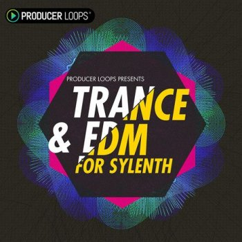 Пресеты Producer Loops Trance And EDM For Sylenth