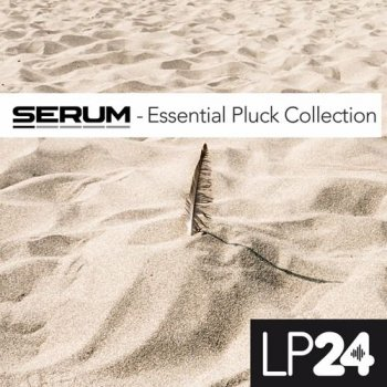 Пресеты LP24 Essential Pluck Collection For Serum