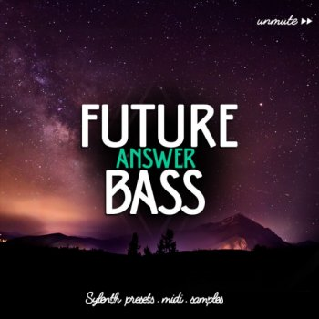 Пресеты Unmute Future Bass Answer Vol 1 For Sylenth 1