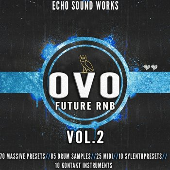 Пресеты Echo Sound Works OVO Future RnB Vol 2