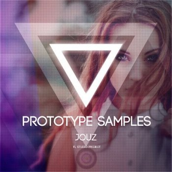 Проект Prototype Samples Jouz For FL Studio
