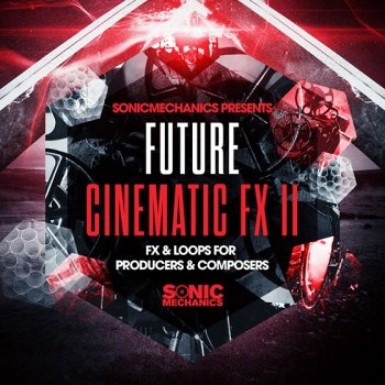 Сэмплы Sonic Mechanics Future Cinematic FX 2