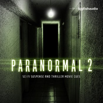Сэмплы Big Fish Audio Paranormal 2