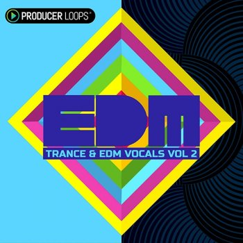 Сэмплы Producer Loops Trance and EDM Vocals Vol.2