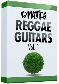 Сэмплы Cymatics - Reggae Guitars Vol 1