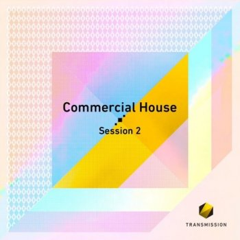 Сэмплы Transmission Commercial House Session 2