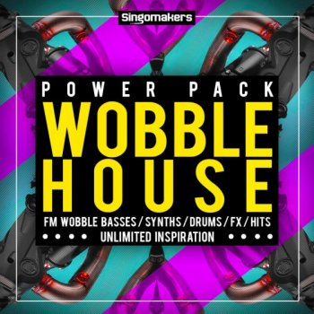 Сэмплы Singomakers Wobble House Power Pack